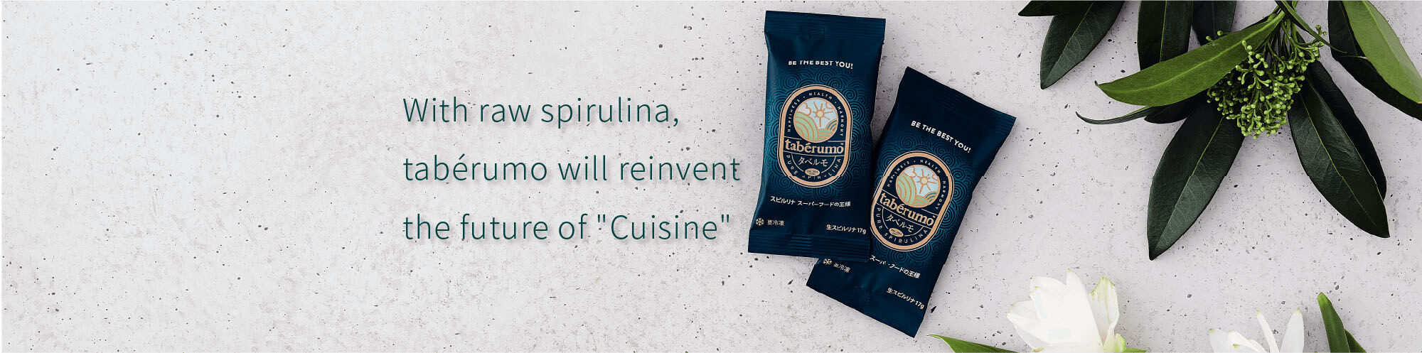 With raw spirulina, tabérumo will reinvent the future of Cuisine